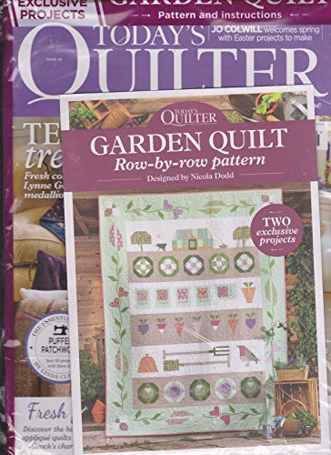 Today's Quilter UK Magazine Issue 46 2019 Garden Quilt Row by Row Pattern ()