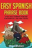 Easy Spanish Phrase Book: Over 1500 Common Phrases