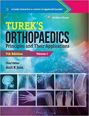 Tureks orthopaedics : principles and their application