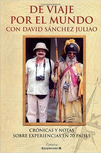 DE VIAJE POR EL MUNDO CON DAVID SANCHEZ