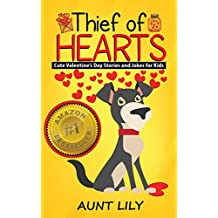 Books for Kids: Thief of Hearts (Bedtimes Stories for Kids, Beginner Readers, Book for Kids Age 4-8, Early Reader Books, Childrens Book, Chapter Books, ... book)  Dog Stories and Jokes for Kids!