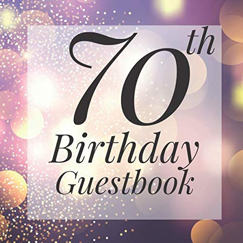 70th Birthday Guestbook: Purple Gold Sparkle Bokeh Guest Book  - Elegant 70 Birthday Wedding Anniversary Party Signing Message Book - Gift Log & Photo ... Keepsake Present - Special Memories Ideas