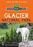img - for Glacier National Park: Adventuring with Kids book / textbook / text book