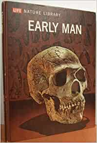 What Is Some Information About Early Man?