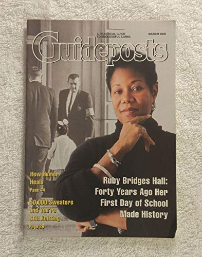 Ruby Bridges Hall - 40 Years Ago Her First Day of School Made History - Guideposts Magazine - March 2000 - Civil Right Activist, Desegregation, New Orleans