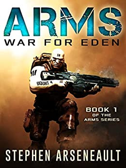 ARMS War for Eden by [Arseneault, Stephen]