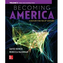 Becoming America Vol 2 w/ Connect Plus 1 Term Access Card 1st edition by Henkin, David, McLennan, Rebecca (2014) Paperback