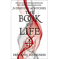 The Book of Life: All Souls Trilogy 3