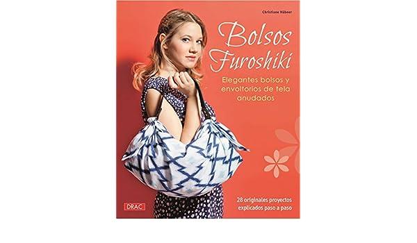 Bolsos Furoshiki : elegantes bolsos y envoltorios de tela anudados: Christiane Hübner: 9788498744767: Amazon.com: Books
