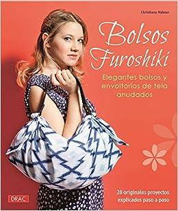 Bolsos Furoshiki : elegantes bolsos y envoltorios de tela anudados (Spanish) Paperback – May 1, 2015