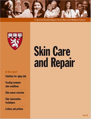 Harvard Medical School Skin Care and Repair