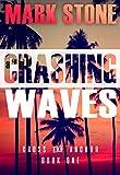 Crashing Waves (Cross and Anchor Suspense Series Book 1)