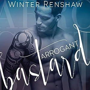 Arrogant Bastard Audiobook