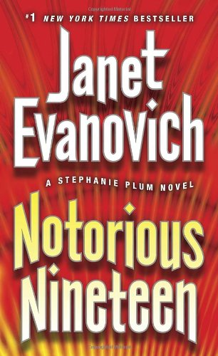 Notorious Nineteen - Book #19 of the Stephanie Plum