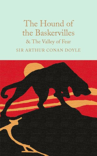 The Hound of the Baskervilles & The Valley of Fear (Macmillan Collector's Library Book 24)