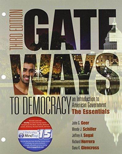 Gateways to Democracy: The Essentials, Loose-leaf Version (I Vote for MindTap) - Gateway To Democracy