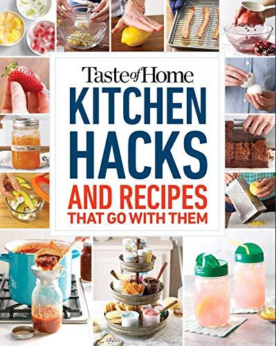 Taste of Home Kitchen Hacks: 100 Hints,