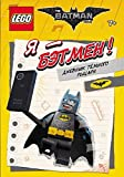 LEGO Batman Movie. Ya - Betmen! Dnevnik Tyomnogo rytsarya