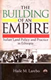 Building of an Empire, Larebo M. Haile Staff, 1569022305