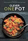 Clever One Pot: Fabulous Fuss-free Food (Dairy Cookbook)