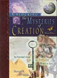 Unlocking the Mysteries of Creation Subtitle The Explorer's Guide to the Awesome Works of God by Dennis R. Petersen (2008-01-01) Hardcover
