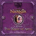 Prinz Kaspian von Narnia (Chroniken von Narnia 4) | C. S. Lewis
