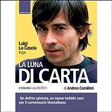 La Luna Di Carta (       UNABRIDGED) by Andrea Camilleri Narrated by Luigi Lo Cascio