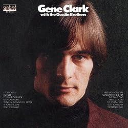 Gene Clark With The Gosdin Brothers + bonus tracks