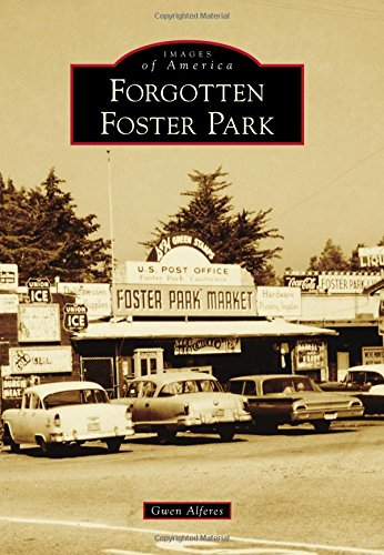 Read Online Forgotten Foster Park (Images of America) ebook