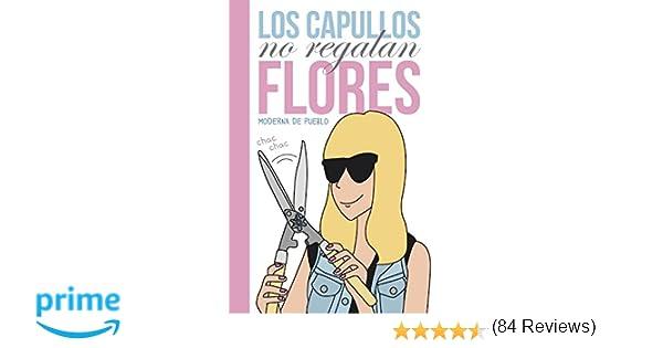 Los capullos no regalan flores (LUMEN GRÁFICA): Amazon.es ...