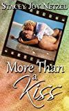More Than a Kiss (Sand Cover Edition), Stacey Netzel, 1477458425