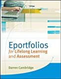 Eportfolios for Lifelong Learning and Assessment