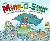The Mine-O-Saur, Sudipta Bardhan-Quallen, 0399246428