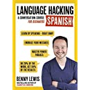 Language Hacking Spanish (Language Hacking with Benny Lewis)