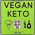 Vegan Keto: The Vegan Ketogenic Diet for Rapid Fat Loss   Siim Land