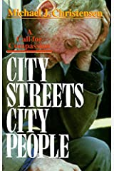 City Streets, City People: A Call for Compassion Paperback