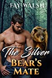 The Silver Bear's Mate: A Paranormal Bear Shifter Romance Novel (Hoopole Bears Book 3)