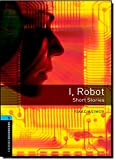 I, Robot : Short Stories