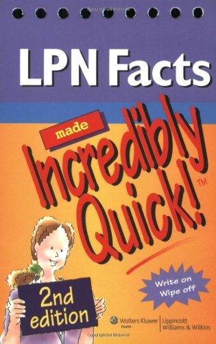 LPN Facts Made Incredibly Quick! (Incredibly Easy! - Notes Lpn