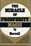 Miracle Prosperity Magic, Anthony Norvell, 0135855470