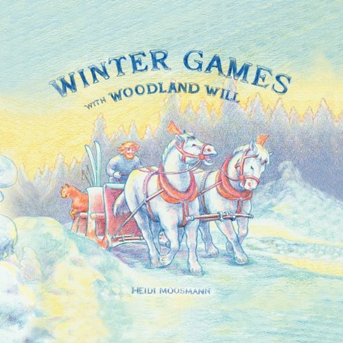 WINTER GAMES WITH WOODLAND WILL