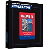 Pimsleur Italian Level 4 CD: Learn to Speak and Understand Italian with Pimsleur Language Programs (Comprehensive)