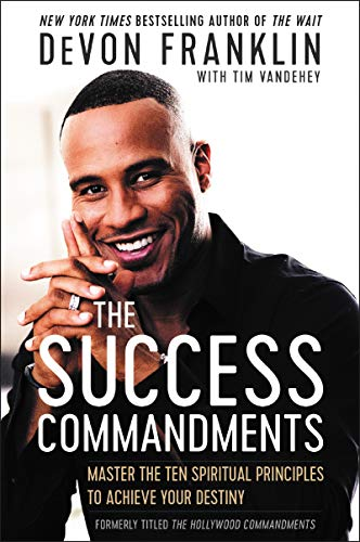 Pdf Christian Books The Success Commandments: Master the Ten Spiritual Principles to Achieve Your Destiny