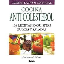Cocina Anti Colesterol. 100 Recetas Exquisitas