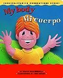 My Body / Mi cuerpo (English and Spanish Foundations Series) (Bilingual) (Dual Language) (Pre-K and Kindergarten)