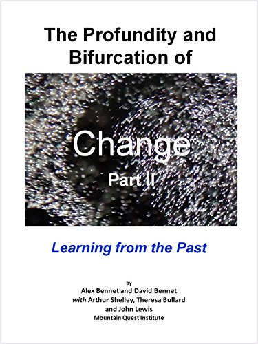 the-profundity-and-bifurcation-of-change-part-ii-learning-from-the-past-the-intelligent-social-chang
