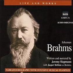 Life & Works - Johannes Brahms