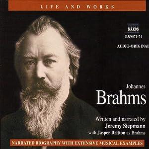 Life & Works - Johannes Brahms Hörbuch