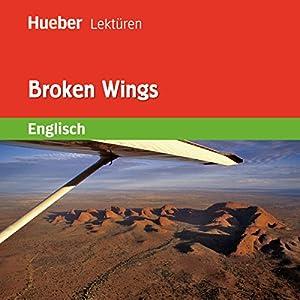 Broken Wings Hörbuch