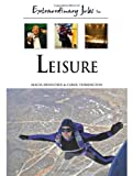 Extraordinary Jobs in Leisure, Alecia T. Devantier and Carol A. Turkington, 0816058598